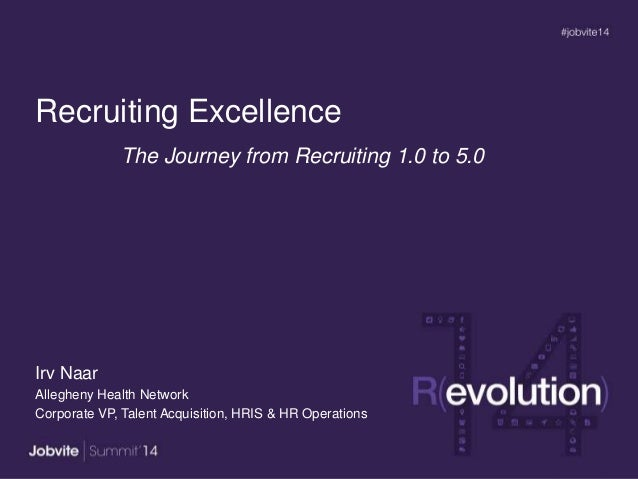 Summit14 T2.1: Accelerating Recruitment Excellence -AHN