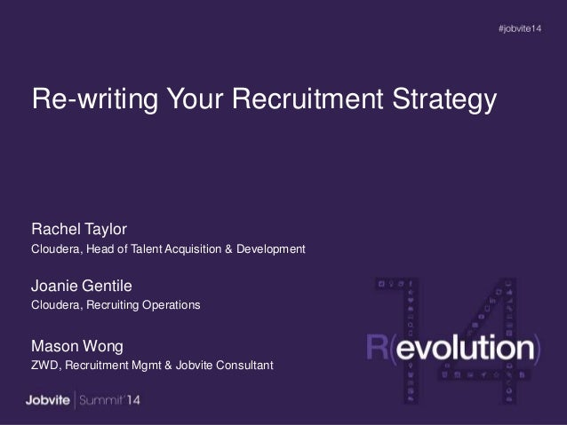 Summit14 -T2.3: Re-writing Your Recruitment Strategy -Cloudera