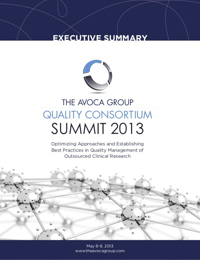 EXECUTIVE SUMMARYOptimizing Approaches and EstablishingBest Practices in Quality Management ofOutsourced Clinical Research...