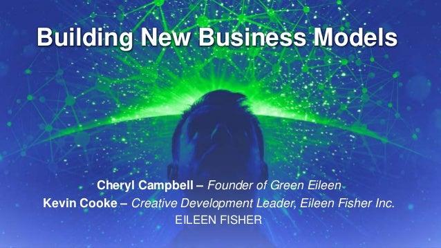 Building New Business Models: Green Eileen