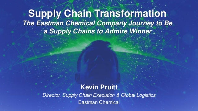 The Eastman Chemical Journey to Be a Supply Chains to Admire Winner for 2014 and 2015