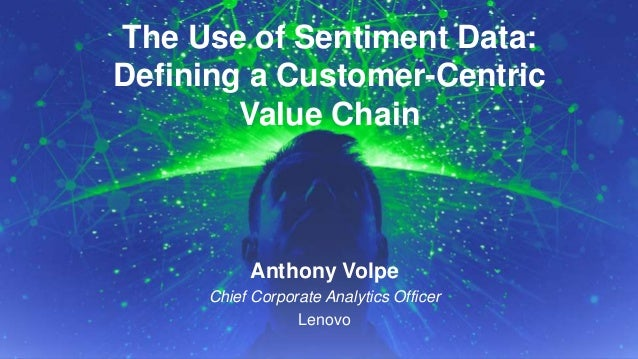 The Use of Sentiment Data: Defining the Customer-Centric Value Chain