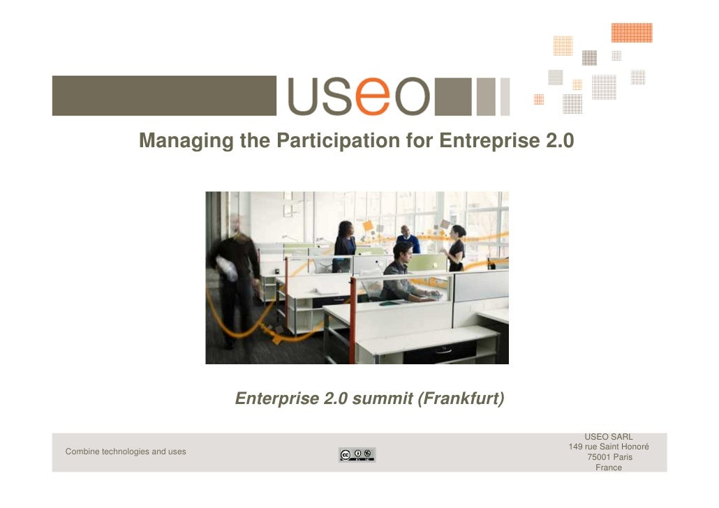 Managing the Participation for Entreprise 2.0                                     Enterprise 2.0 summit (Frankfurt)       ...