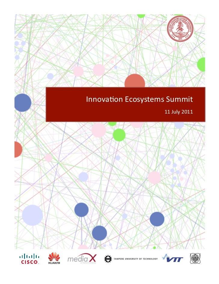 Innova&on Ecosystems Summit                           11 July 2011