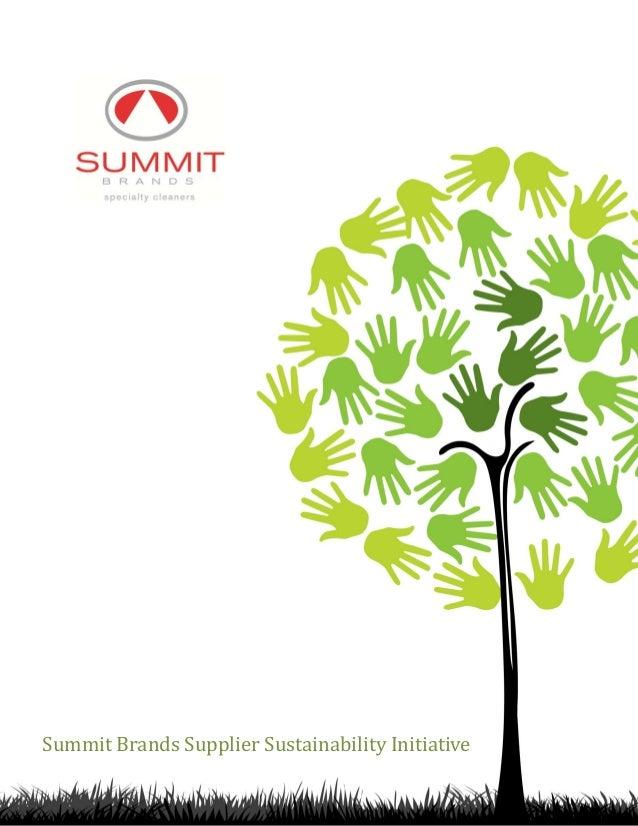 Summit Brands Supplier Sustainability InitiativeSummit Brands Supplier Sustainability Initiative