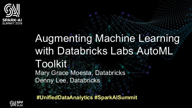 Augmenting Machine Learning with Databricks Labs AutoML Toolkit Slide 2