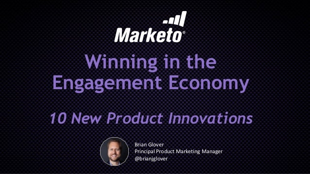 Winning in the Engagement Economy: 10 New Product Innovations