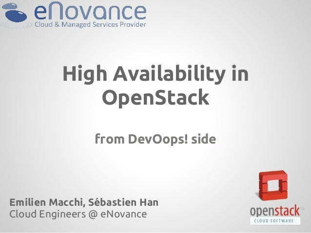 High Availability in             OpenStack                from DevOops! sideEmilien Macchi, Sébastien HanCloud Engineers @...