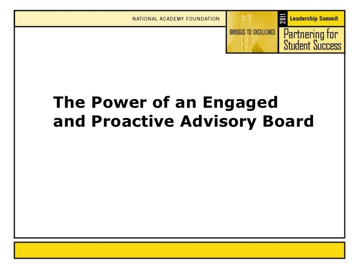 The Power of an Engaged and Proactive Advisory Board<br />