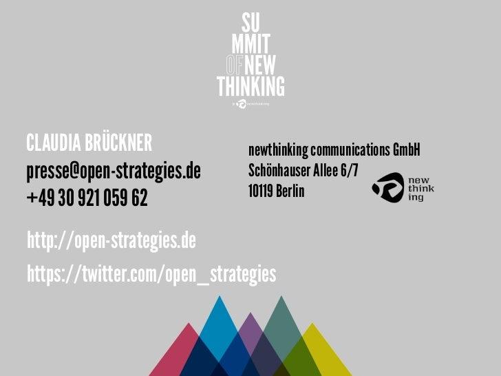CLAUDIA BRÜCKNER               newthinking communications GmbHpresse@open-strategies.de      Schönhauser Allee 6/7        ...