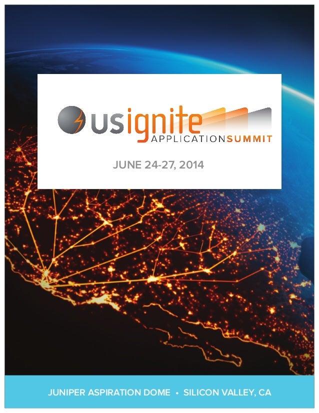 JUNIPER ASPIRATION DOME • SILICON VALLEY, CA JUNE 24-27, 2014