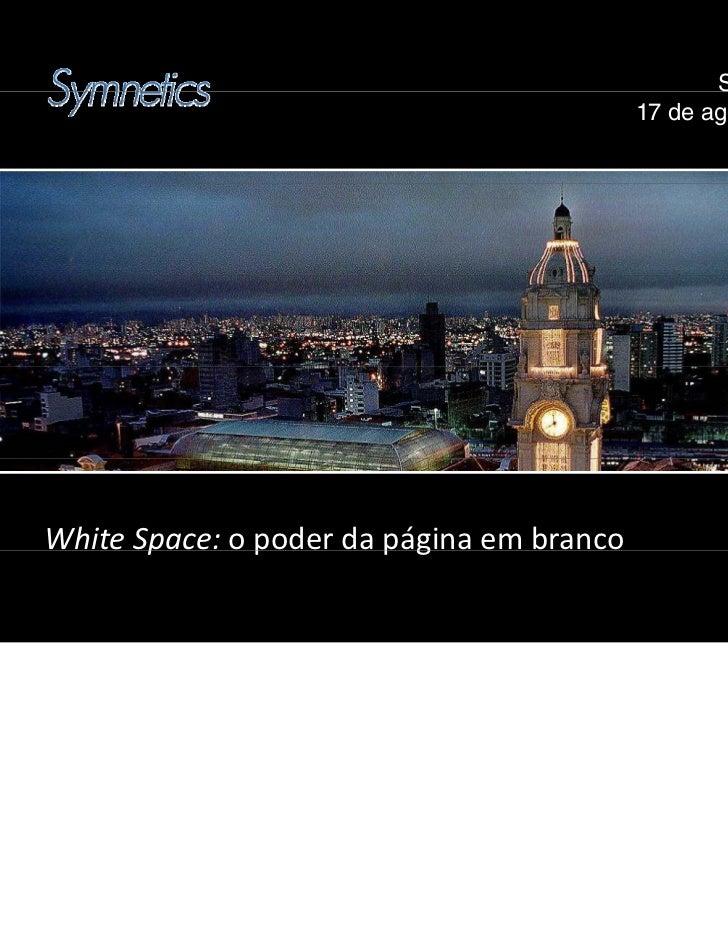 São Paulo                                                        au o                                           17 de agos...