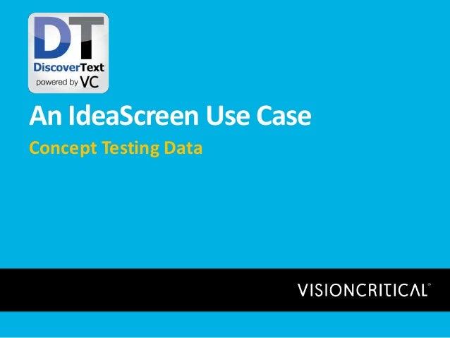 An IdeaScreen Use Case Concept Testing Data