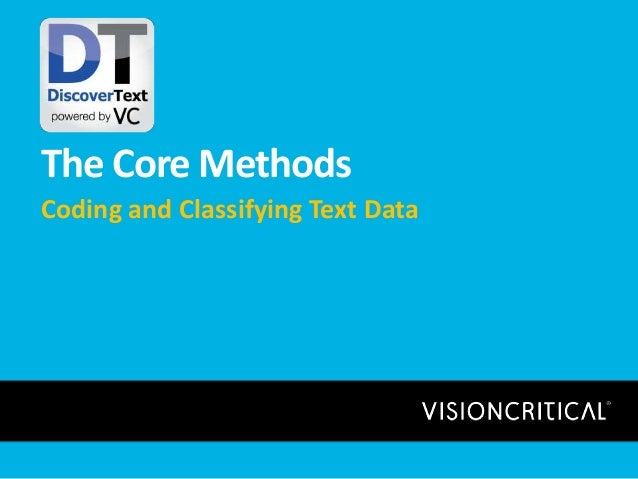 The Core Methods Coding and Classifying Text Data