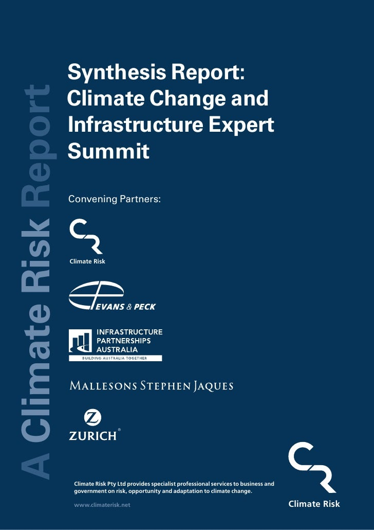 Synthesis Report: A Climate Risk Report                                 Climate Change and                                ...