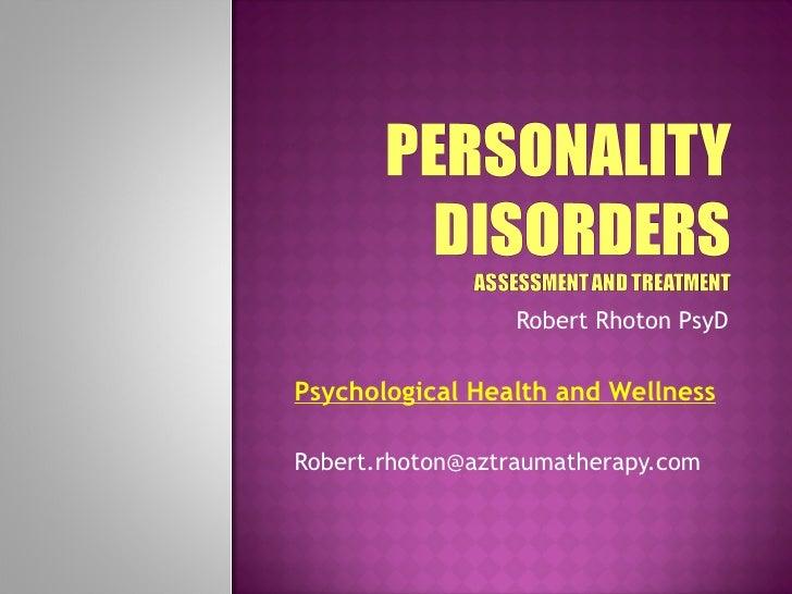 Robert Rhoton PsyD Psychological Health and Wellness [email_address]