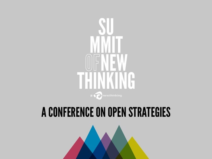 A CONFERENCE ON OPEN STRATEGIES