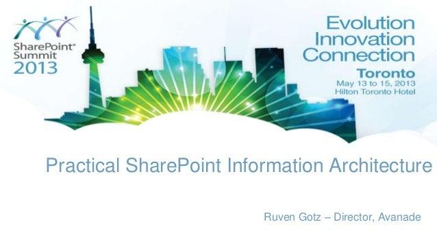 Practical SharePoint Information ArchitectureRuven Gotz – Director, Avanade