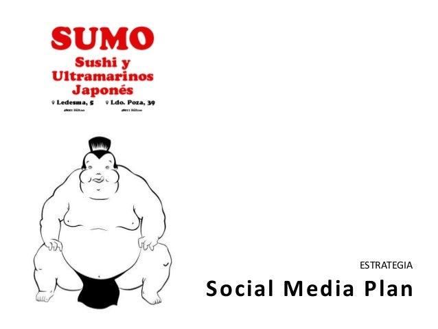 Social Media PlanESTRATEGIA