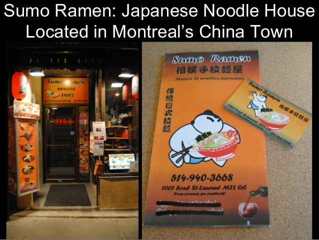 Sumo Ramen: Japanese Noodle House Located in Montreal's China Town