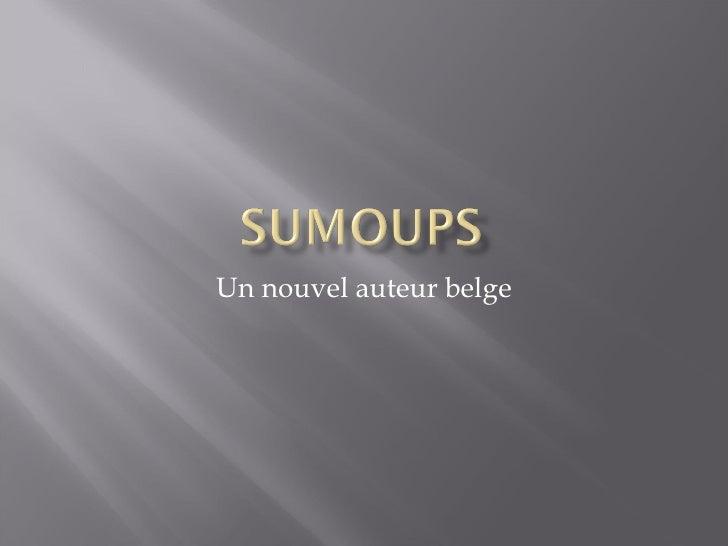 Un nouvel auteur belge