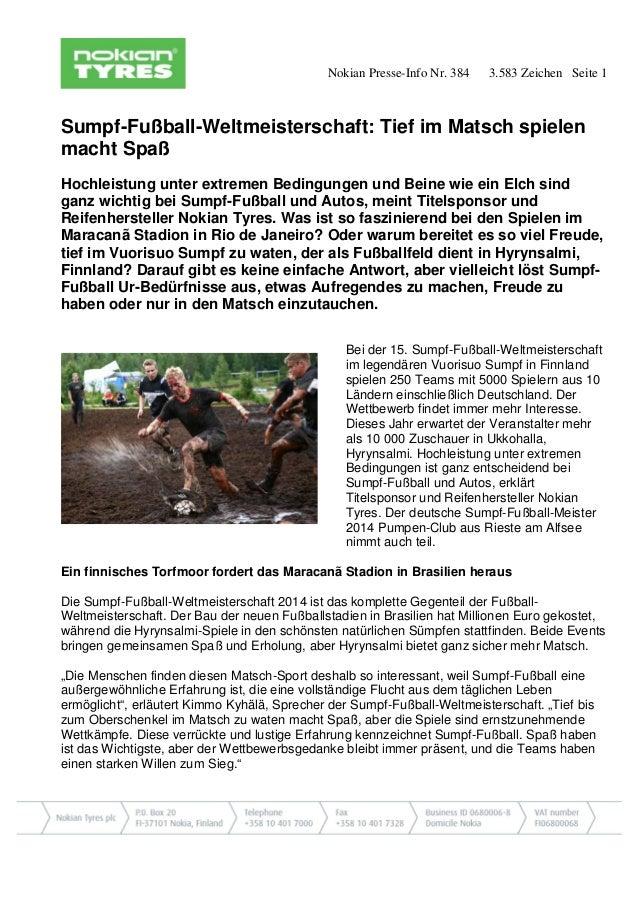 Nokian Presse-Info Nr. 384 3.583 Zeichen Seite 1  Sumpf-Fußball-Weltmeisterschaft: Tief im Matsch spielen macht Spaß  Hoch...