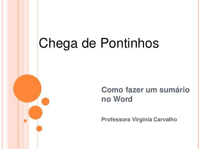 Chega de Pontinhos  Como fazer um sumário no Word Professora Virgínia Carvalho
