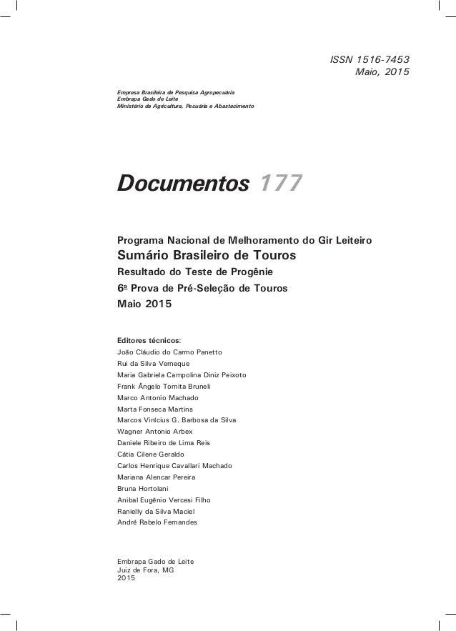 Documentos 177 Editores técnicos: João Cláudio do Carmo Panetto Rui da Silva Verneque Maria Gabriela Campolina Diniz Peixo...