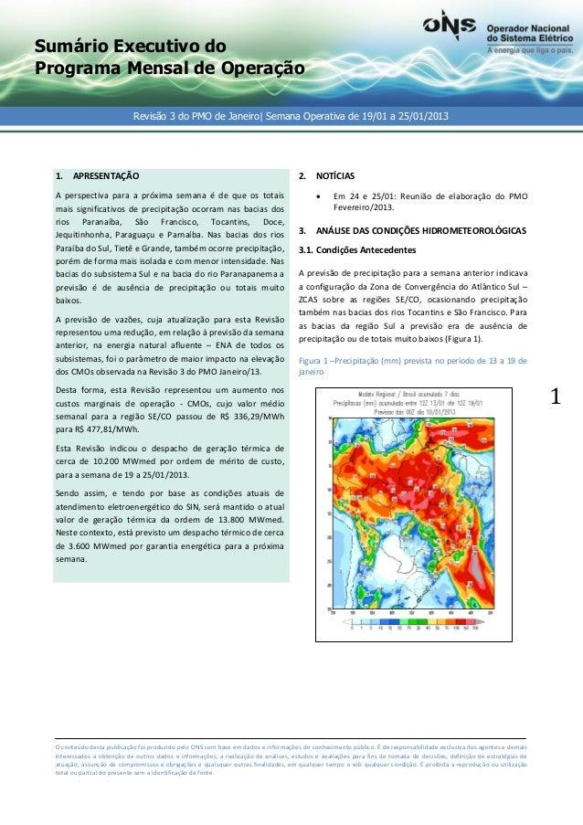 Sumário Executivo doPrograma Mensal de Operação                            Revisão 3 do PMO de Janeiro| Semana Operativa d...