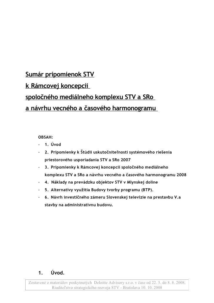 Sumár pripomienok STV k Rámcovej koncepcii spoločného mediálneho komplexu STV a SRo a návrhu vecného a časového harmonogra...