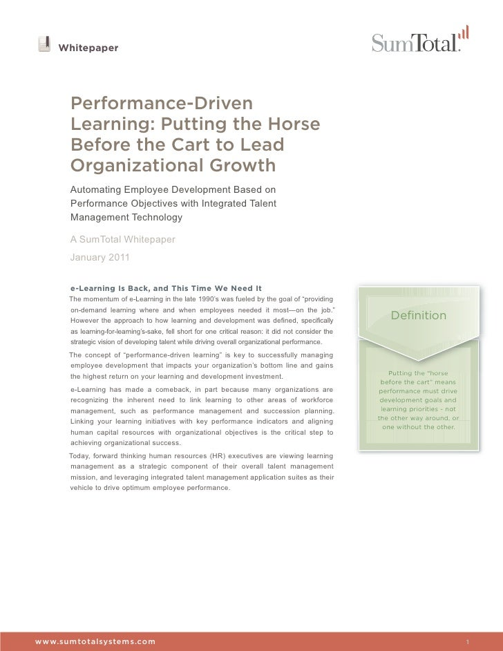 Whitepaper      Performance-Driven      Learning: Putting the Horse      Before the Cart to Lead      Organizational Growt...