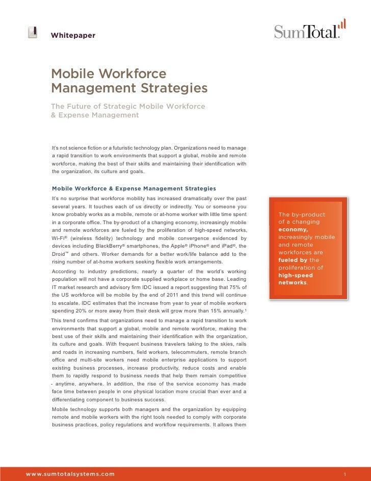 Whitepaper      Mobile Workforce      Management Strategies      The Future of Strategic Mobile Workforce      & Expense M...