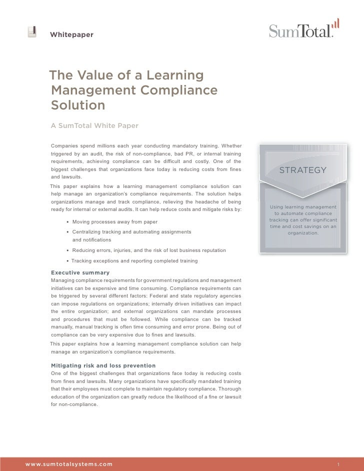 Whitepaper      The Value of a Learning      Management Compliance      Solution      A SumTotal White Paper      Companie...