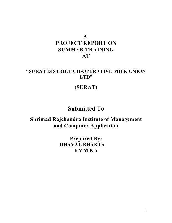 """A          PROJECT REPORT ON           SUMMER TRAINING                 AT""""SURAT DISTRICT CO-OPERATIVE MILK UNION          ..."""