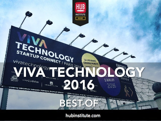 VIVA TECHNOLOGY 2016 BEST-OF