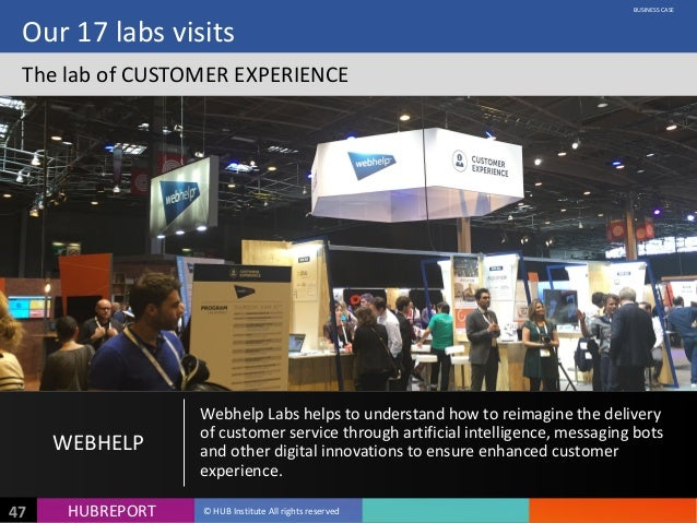 HUB  REPORTHUBREPORT ©  HUB  Institute  All  rights  reserved47 Our  17  labs  visits The  lab  of ...