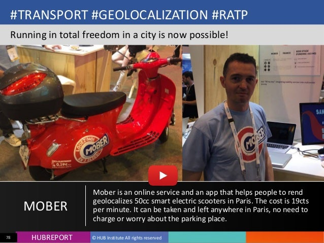 HUB  REPORTHUBREPORT ©  HUB  Institute  All  rights  reserved78 #TRANSPORT  #GEOLOCALIZATION  #RATP Runnin...