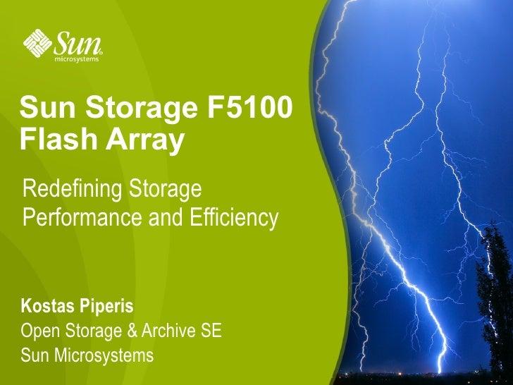 Sun Storage F5100 Flash Array, Redefining Storage Performance and Efficiency-27ian2010
