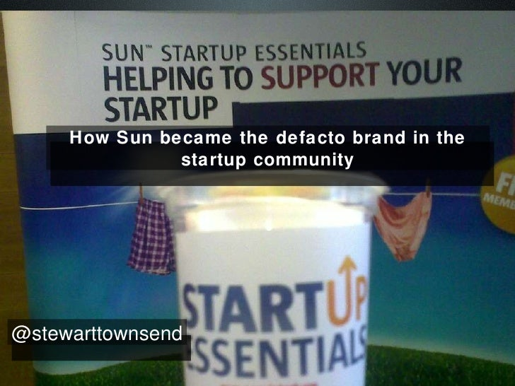 How Sun became the defacto brand in the startup community @stewarttownsend
