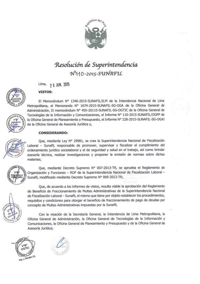 Resofucíón de Superintendencia M44 O—2 01 s-SÜNZITQL  Lima,  25 JUN.  2015 VISTOS:   El Memorándum N° 1346—2015-SUNAFIL/ I...