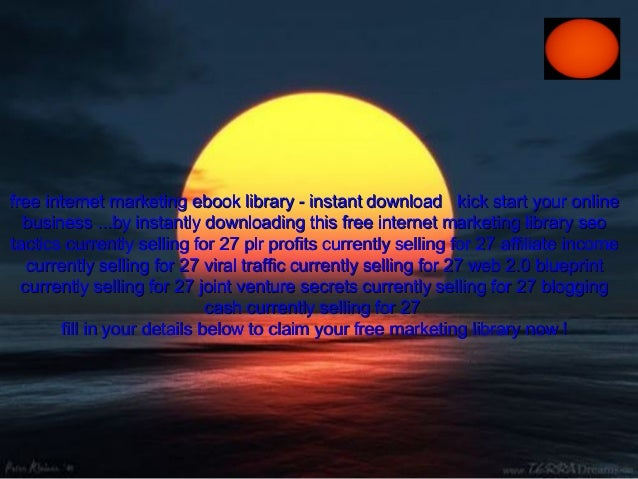 free internet marketing ebook library - instant download kick start your onlinefree internet marketing ebook library - ins...