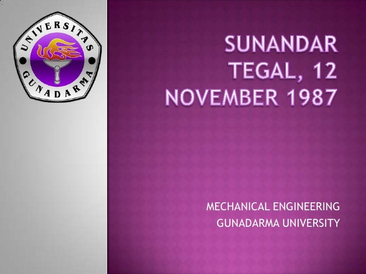 MECHANICAL ENGINEERING GUNADARMA UNIVERSITY