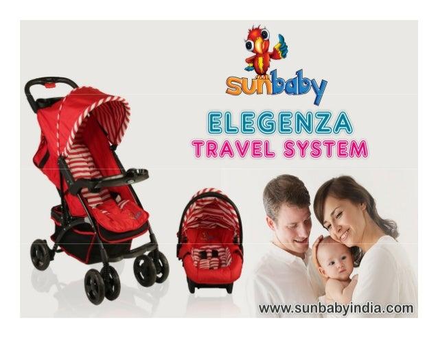 43e396020 Sunbaby Elegenza Travel System Sunbaby India