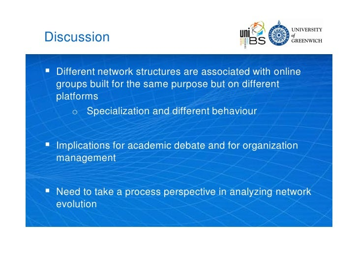 Discussion     Different network structures are associated with online     groups built for the same purpose but on diffe...