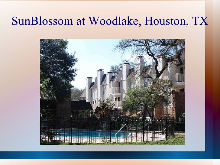 SunBlossom at Woodlake, Houston, TX