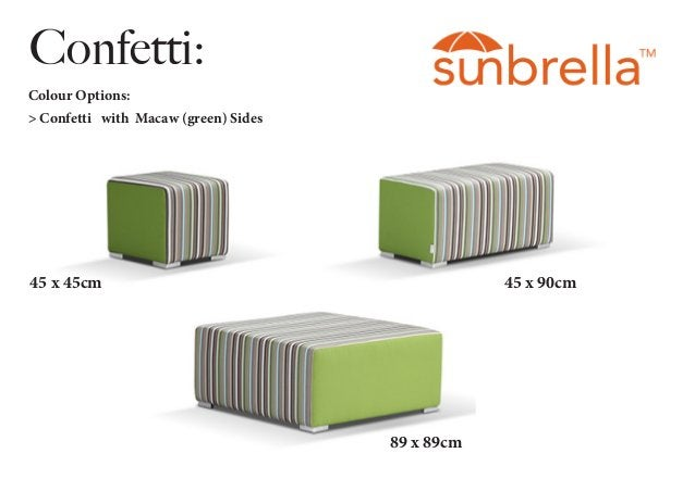 Confetti: Colour Options: > Confetti with Macaw (green) Sides 45 x 45cm 45 x 90cm 89 x 89cm