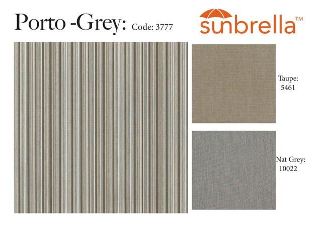 Porto -Grey: Code: 3777 Taupe: 5461 Nat Grey: 10022