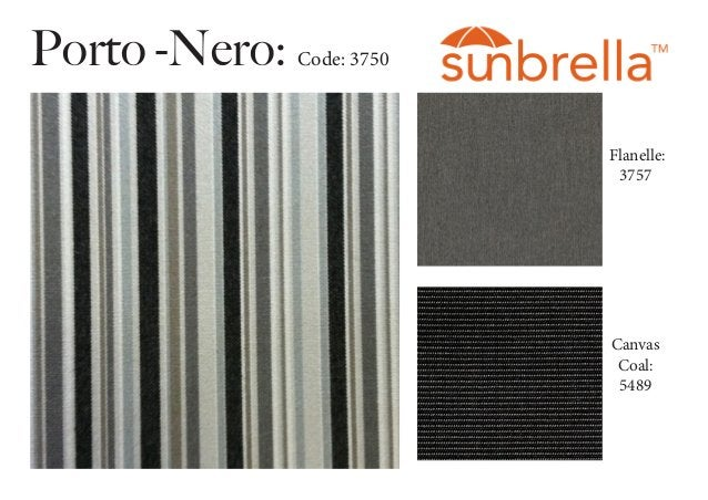 Porto -Nero: Code: 3750 Flanelle: 3757 Canvas Coal: 5489