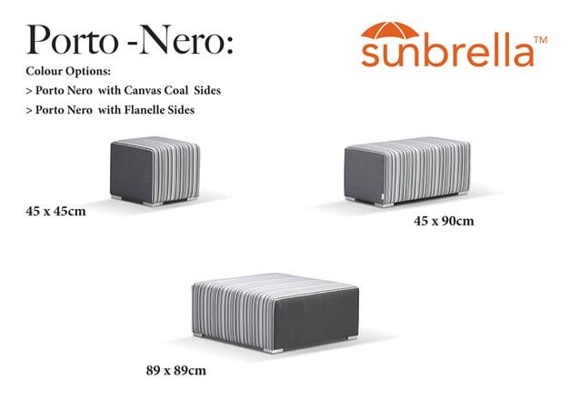 Porto -Nero: Colour Options: > Porto Nero with Canvas Coal Sides > Porto Nero with Flanelle Sides 45 x 45cm 45 x 90cm 89 x...