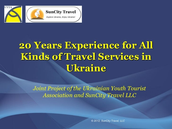 20 Years Experience for AllKinds of Travel Services in         Ukraine  Joint Project of the Ukrainian Youth Tourist      ...